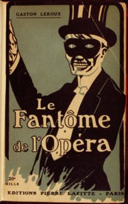 Portada de la primera edición de la novela de Leroux, titulada Le Fantôme de l'Opéra